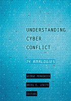 Book cover of Understanding Cyber Conflict