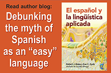 "Debunking the myth of Spanish as an ""easy"" language"
