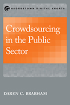 Cover of Crowdsourcing in the Public Sector